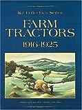 Farm Tractors, 1916-1925, Primedia Business Magazines and Media Staff, 0872884805