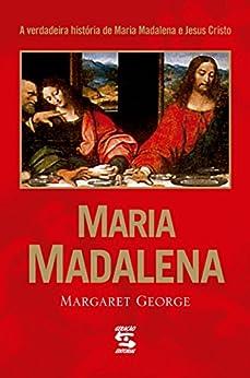 Maria Madalena por [George, Margaret]