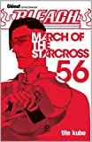 "Afficher ""Bleach n° 56<br /> March of the starcross"""