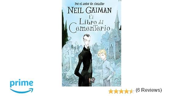 El libro del cementerio spanish edition neil gaiman el libro del cementerio spanish edition neil gaiman 9788499180304 amazon books fandeluxe Images