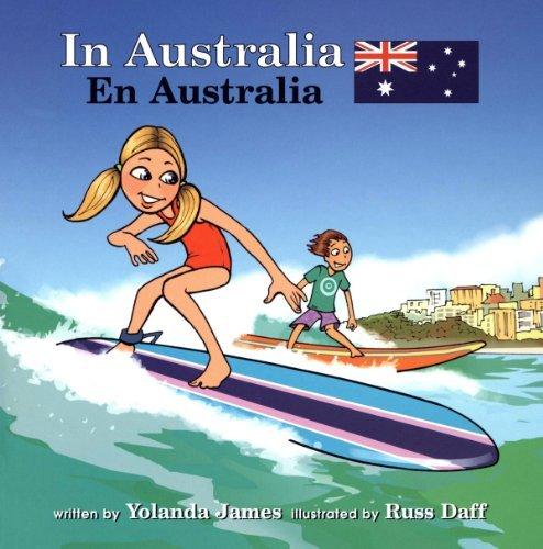 In Australia/En Australia (Global Adventures (Bl) Aventuras Globales) (English and Spanish Edition)