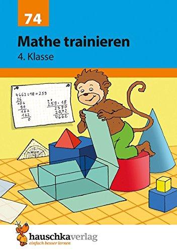 Mathe trainieren 4. Klasse Broschüre – 31. Dezember 2017 Adolf Hauschka Gisela Specht Martina Knapp Hauschka Verlag