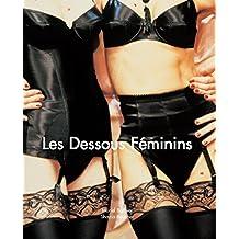 Les Dessous Féminins (French Edition)