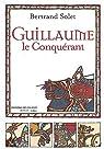 Guillaume le Conquérant par Solet