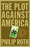 The Plot Against America, Philip Roth, 1400079497