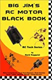 Big Jim's RC Motor Black Book, Hank Hagquist and Jim Greenemeyer, 1553690869