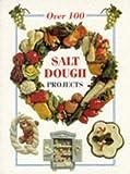 Salt Dough Projects, Merehurst Ltd. Staff, 1853915823