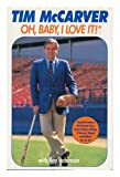 Oh, Baby I Love It!, Tim McCarver and Bob Levenson, 0394556917