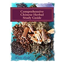 Comprehensive Chinese Herbal Study Guide