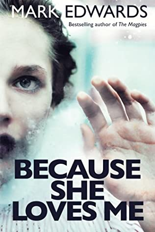 book cover of Because She Loves Me