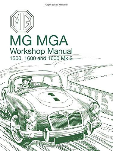 MG MGA 1500, 1600 & 1600 Mk 2 Workshop Manual (Official Workshop Manuals)