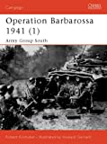 Operation Barbarossa 1941 (1): Army Group South: Army Group South Pt. 1 (Campaign)