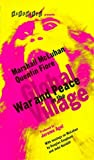 War and Peace in the Global Village, Marshall McLuhan and Quentin Fiore, 1888869070