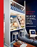 small apartment decorating Apartment Therapy's Big Book of Small, Cool Spaces