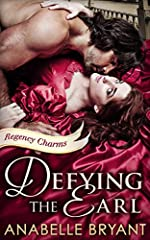 Defying The Earl (Regency Charms, Book 1)