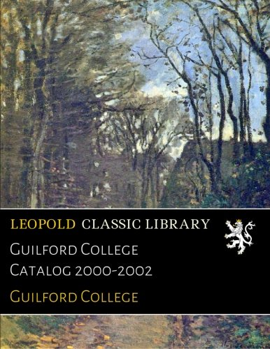Guilford College Catalog 2000-2002 ebook