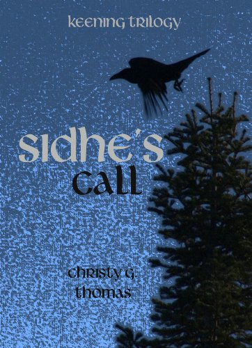 Sidhe's Call (Keening Trilogy Book 1)