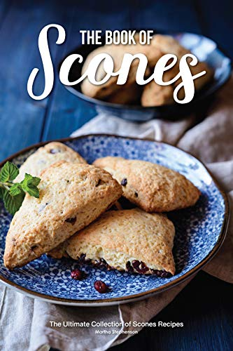 Apple Scone Mix - The Book of Scones: The Ultimate Collection of Scones Recipes