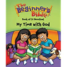 The Beginner's Bible Book of 31 Devotions: My Time with God
