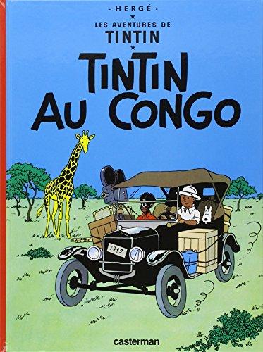 Tintin Au Congo: (Les Aventures de Tintin)  [Herge] (Tapa Dura)
