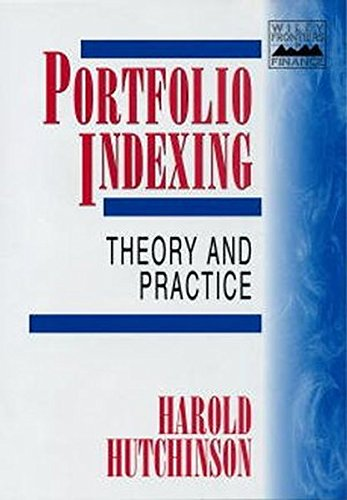 Portfolio Indexing: Theory and Practice (Frontiers in Finance Series)
