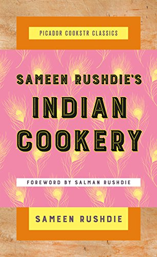 Sameen Rushdie's Indian Cookery (Picador Cookstr Classics) by Sameen Rushdie