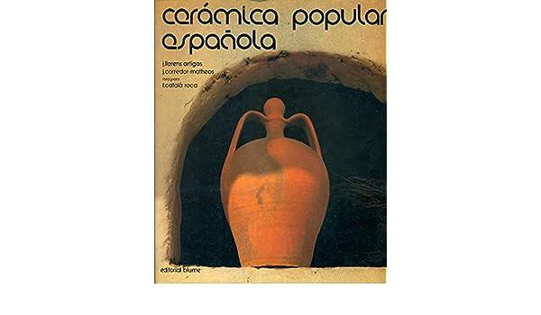 Ceramica Popular Espanola: J. Llorens & J. Corredor-Matheos Artigas: Amazon.com: Books