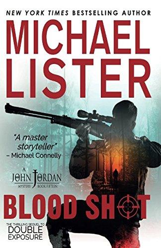 Blood Shot (Crossover: John Jordan Mysteries / Remington James) (The Best Shot Of Michael Jordan)