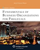 Fundamentals of Business Organizations for Paralegals, Deborah E. Bouchoux, 1454808691