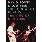 David Bowie & Lou Reed - The Thin White Duke Vs The King Of New York