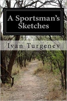 """""""""""DOC"""""""" A Sportsman's Sketches. empresa federal Datos Edelen compare Consiste Blough Highness"""