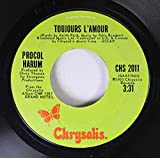 Procol Harum 45 RPM Toujours L'Amour / Bringing Home the Bacon