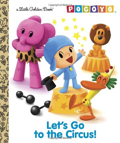 Let's Go to the Circus! (Pocoyo) (Little Golden Book)