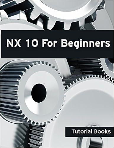 Ebook-lehdet latautuvat NX 10 For Beginners PDF DJVU FB2