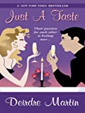Just a Taste, Deirdre Martin, 159722765X