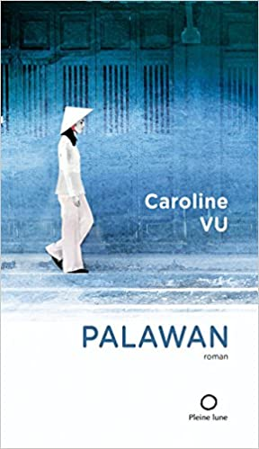 Palawan - Caroline Vu (2017) sur Bookys