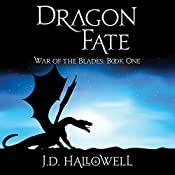 Dragon Fate | J. D. Hallowell