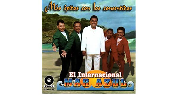 Mas Exitos Con Los Consentidos by El Internacional Mar Azul on Amazon Music - Amazon.com
