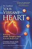 Your Vibrant Heart, Cynthia Thaik, 0989104125