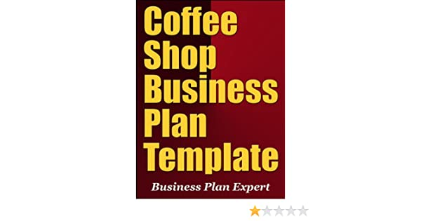 Coffee Shop Business Plan Template Including 10 Free Bonuses Ebook