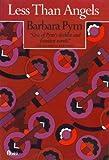Less Than Angels, Barbara Pym, 0525485716