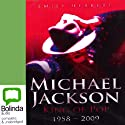 Michael Jackson: King of Pop 1958 - 2009 Audiobook by Emily Herbert Narrated by Andre Blake