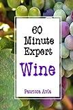 60 Minute Expert: Wine