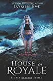 House of Royale (Secret Keepers Series)