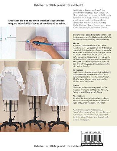f9810a64feb677 Kleider selbst entwerfen mit der Grundschnittmethode  Erstellen und  Anpassen von Grundschnitten für Bekleidung aller Stilrichtungen  Amazon.de   Sara Alm  ...