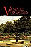 Vampire Promises, Melinda Harris, 1450039278
