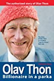 img - for Olav Thon - Billionaire in a Parka book / textbook / text book