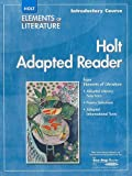 Holt Adapted Reader, Introductory Course, RINEHART AND WINSTON HOLT, 0030798019