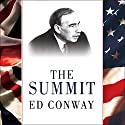 The Summit: Bretton Woods, 1944: J. M. Keynes and the Reshaping of the Global Economy Audiobook by Ed Conway Narrated by Ralph Lister