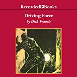 Driving Force | Dick Francis